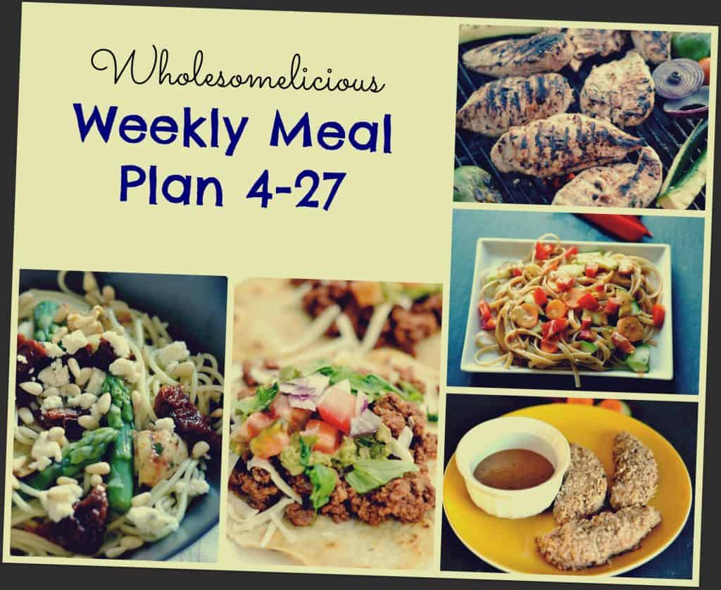 Weekly Meal Plan 4-27