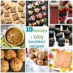 10 Healthy and Easy Lunchbox Recipes