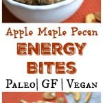 Apple Maple Pecan Energy Bites