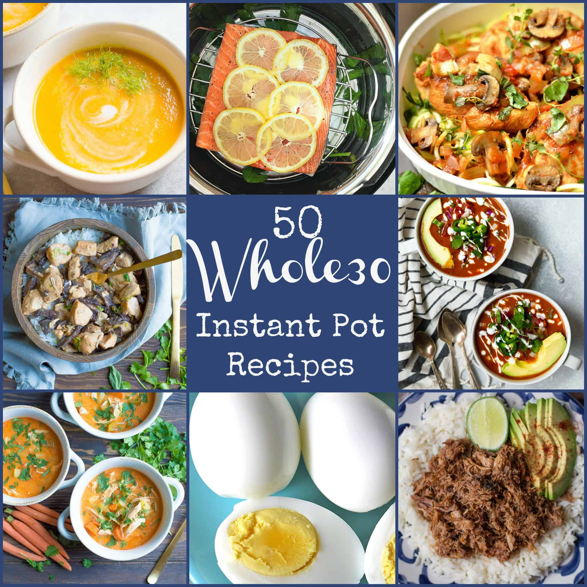 50+ Whole30 Instant Pot Recipes!!