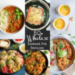 Collage of 6 Whole30 Instant Pot recipes
